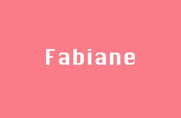 Bedeutung des Namen Fabiane