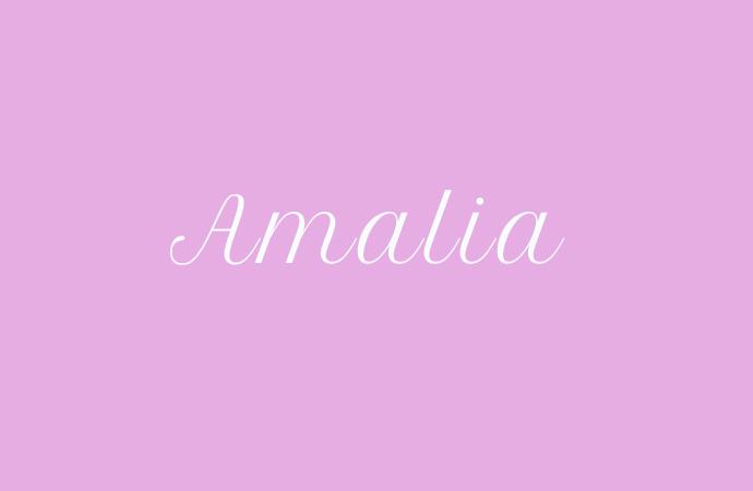 Amalia – Der Mädchenname