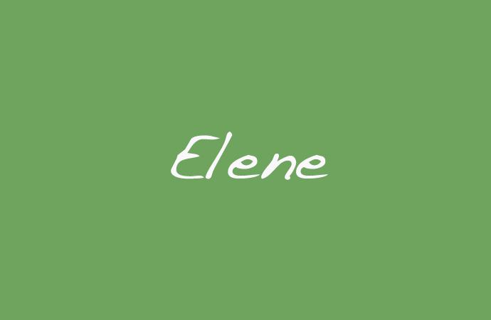 Bedeutung des Vornamens Elene